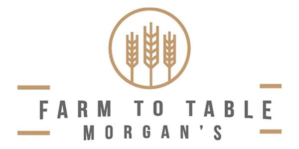 Morgan's Farm to Table